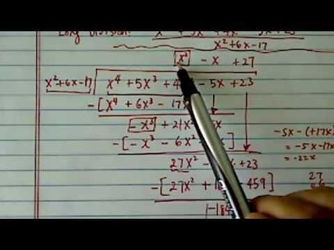 Polynomial Long Division: (x^4+5x^3+4x^2-5x+23) / (x^2+6x-17)???