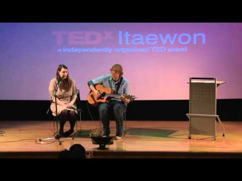 TEDxItaewon - Dan & Serenity Johnson - The band The Bell and the Hammer