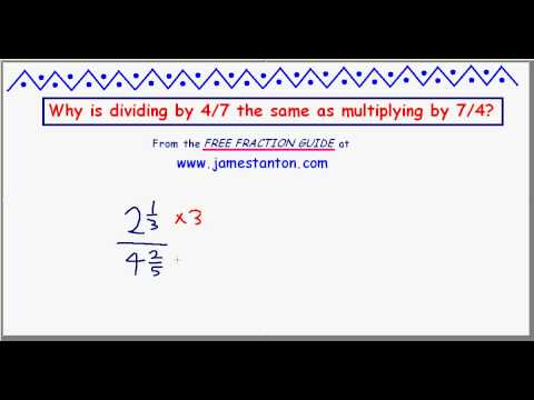 Why is dividing by a fraction the same as multiplying by the reciprocal? (TANTON Mathematics)