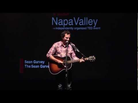 TEDxNapaValley - Sean Garvey - Vocalist & Songwriter