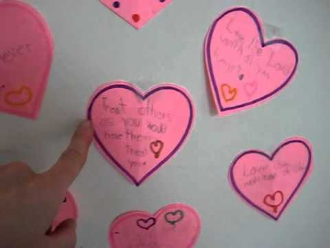 Valentine: Write and post up Bible verses on Love, to read and review.