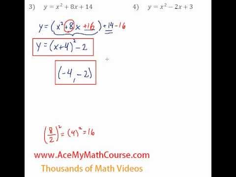 Quadratics - Finding the Vertex Questions #3-4