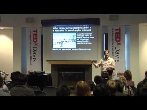 TEDxDavis-Travis J Lybbert-Seeing Development on a Bike... Instead of Development as Aid