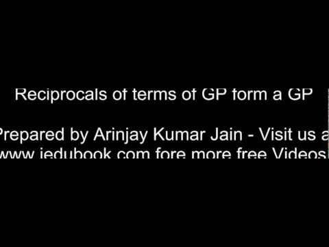 Reciprocals of terms of GP form a GP - - Class XI Maths CBSE