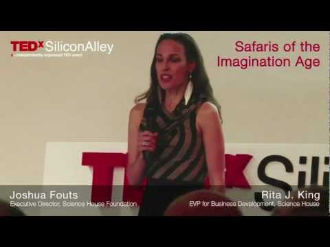 TEDxSiliconAlley, 2011 - Joshua Fouts & Rita J. King - Safaris of the Imagination Age
