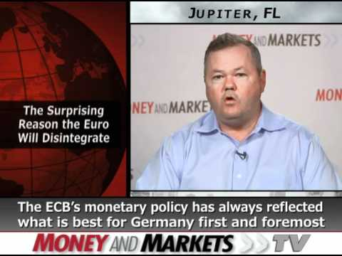 The Surprising Reason the Euro Will Disintegrate