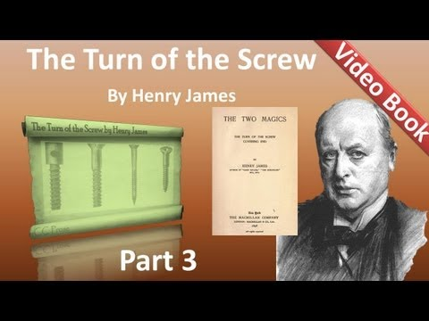 Part 3 - The Turn of the Screw Audiobook by Henry James (Chs 19-24)