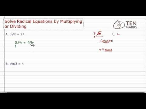 Solve Radical Equation by Multiplying or Dividing