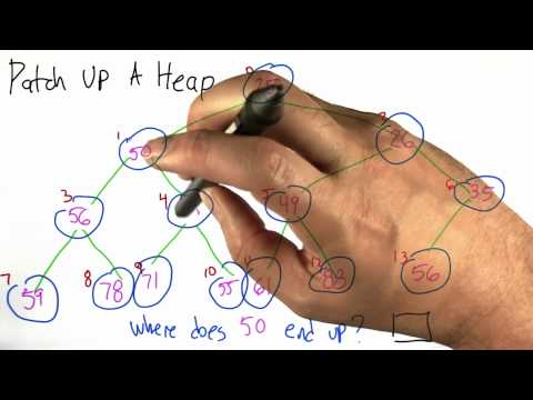 Patch up a Heap Solution - Algorithms - Statistics - Udacity