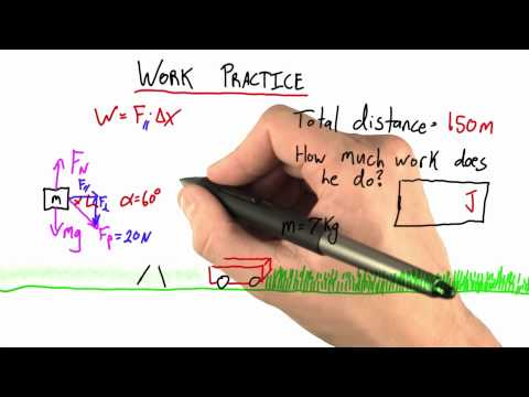 Work Practice Solution - Intro to Physics - Work and Energy - Udacity
