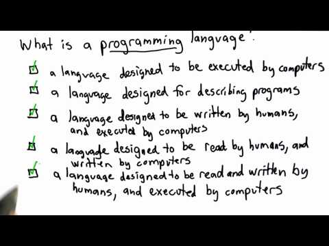 Solution to What is a Programming Language - CS101 - Udacity