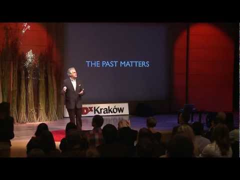 TEDxKrakow - Richard Berkeley - Past matters
