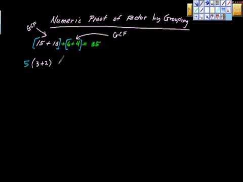 Numeric Proof of Factoring by Grouping Algebra