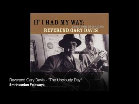"Reverend Gary Davis - ""The Uncloudy Day"""