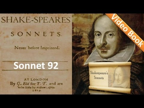 Sonnet 092 by William Shakespeare
