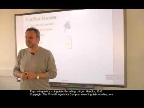 Psycholinguistics - Linguistic Encoding
