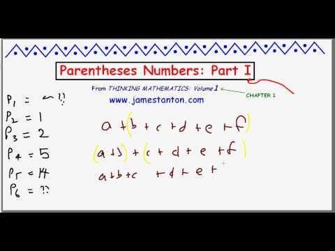 Parentheses Numbers / Catalan Numbers: Part I (Tanton Mathematics)