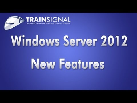 Windows Server 2012 New Features: Best of TechEd