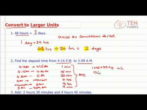 Time - Convert to Large Units