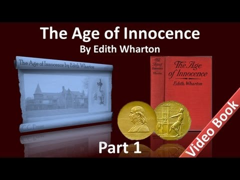 Part 1 - The Age of Innocence Audiobook by Edith Wharton (Chs 1-9)