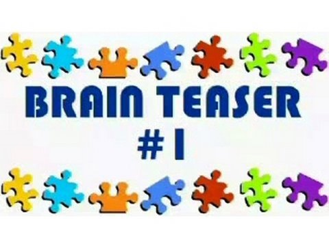 Video Brain Teaser #1