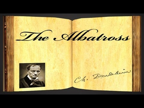 The Albatross by Charles Baudelaire - Poetry Reading
