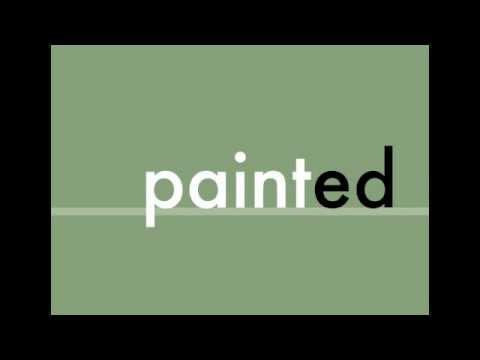 Past Tense Verbs - painted, tasted, saw