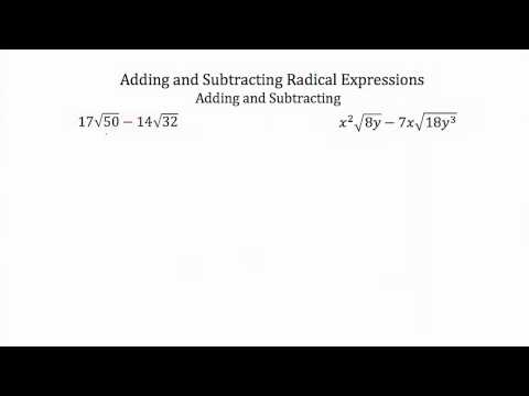 Operations with Radical Expressions- Addition and Subtraction