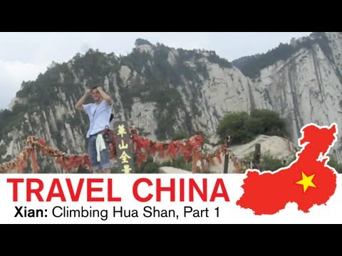 Xian Travel - Climbing the Most Dangerous Mountain in China : Hua Shan