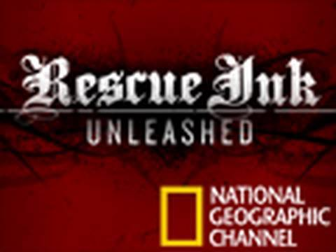 Rescue Ink Unleashed on Nat Geo