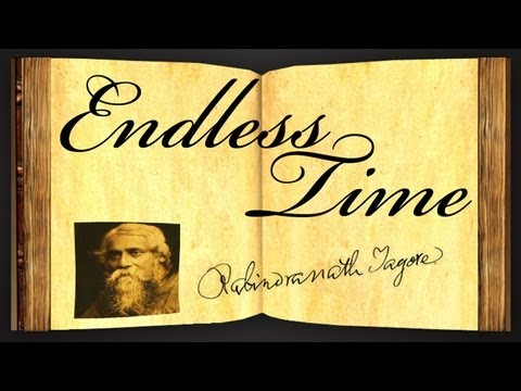 Pearls Of Wisdom - Endless Time by Rabindranath Tagore - Poetry Reading