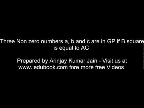 Three Non zero numbers a, b and c are in GP if B square is equal to AC - - Class XI Maths CBSE