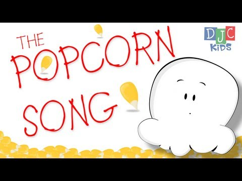 The Popcorn Song - Kids Song
