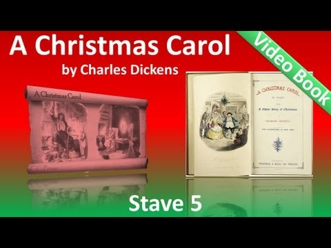 Stave 5 - A Christmas Carol by Charles Dickens