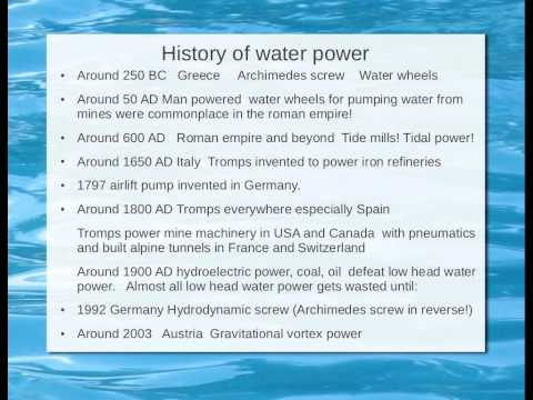 Technology, History of water power (300 BC) Archimedes Screw to hydrodynamic screw 1990