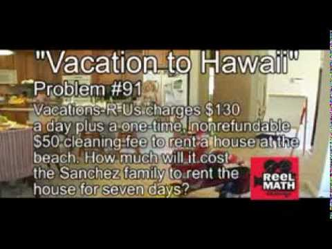 Reel Math Challenge - Vacation to Hawaii (2011-2012 Semi-Finalist)