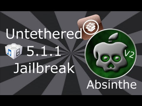 NEW 5.1.1 Untethered Jailbreak For iPhone 4S, 4, 3GS, iPad 3, 2,  1, iPod Touch 4 & 3 (Absinthe V2)