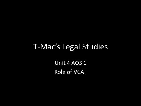 VCE Legal Studies - Unit 4 AOS 1 - Role of VCAT