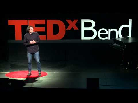 TEDxBend - Duke Stump - UNTAPPED