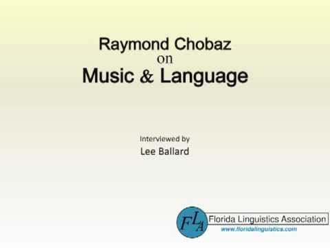 Raymond Chobaz on Music & Language