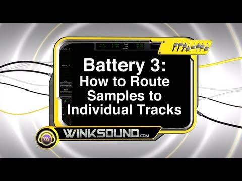 Native Instruments Battery 3: How to Route Samples to Individual Tracks | WinkSound