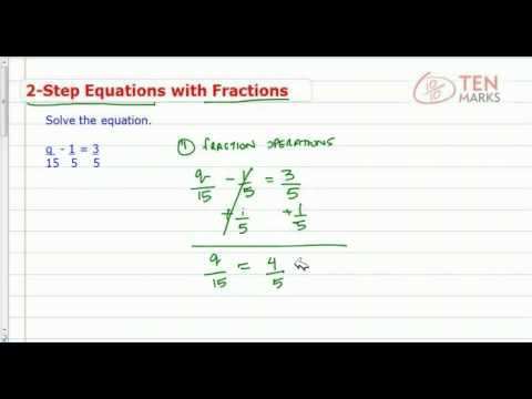 Two Step Equations that Contain Fractions