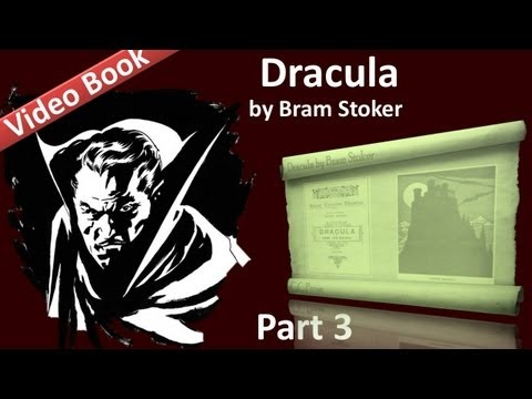 Part 3 - Dracula Audiobook by Bram Stoker (Chs 09-12)