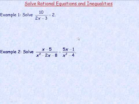 Solving Rational Equations and Inequalities Part 1