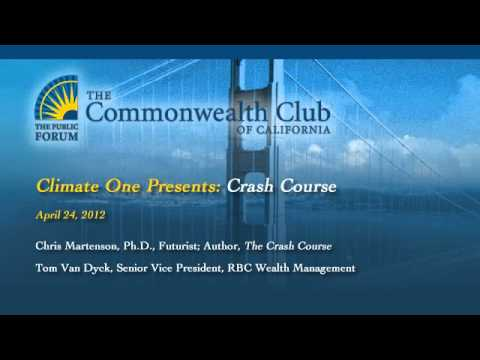 The Commonwealth Club of California - Climate One - Crash Course