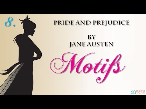 Pride and Prejudice by Jane Austen -- MOTIFS -- from 60second Recap®