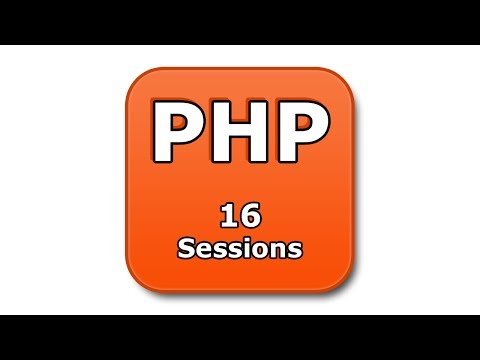 PHP Tutorial - 16 - Sessions