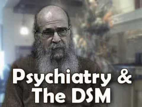 Psychiatry's Bible - DSM - Leonard Frank Anti-psychiatry