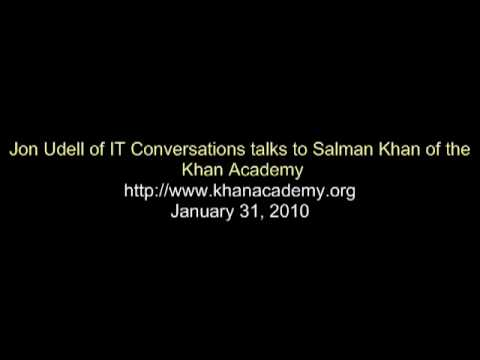 Sal Khan Interview with IT Conversations - January 31,2010