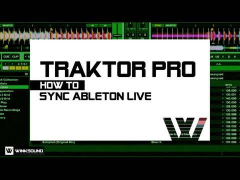 Traktor Pro: How To Sync Ableton Live | WinkSound
